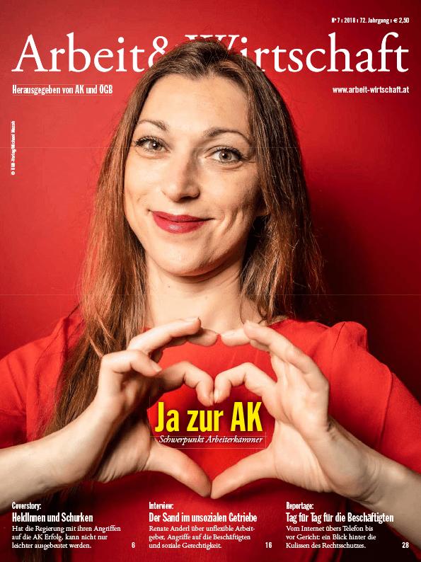 Arbeit&Wirtschaft - Ausgabe September 2018 - Ja zur AK: Schwerpunkt Arbeiterkammer